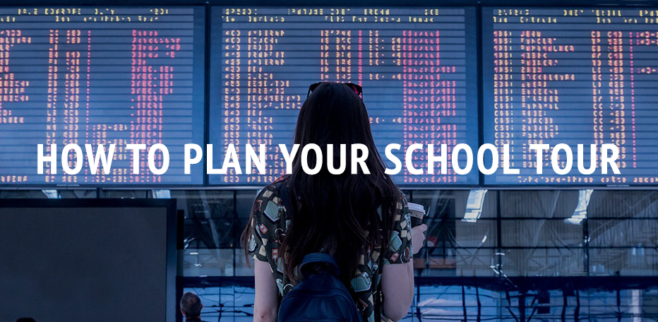 How To Plan Your School Tour